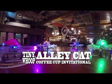 Tiny Whoop Alley Cat Coffee Cup Invitational Race - Team BIG WHOOP - Indoor Drone Racing (видео)