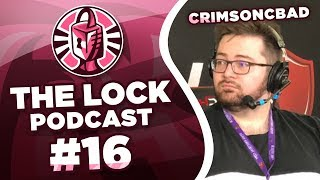 The Lock Podcast #16: CrimsonCBAD - Support System, Making you own luck, Mental Health by PokeaimMD