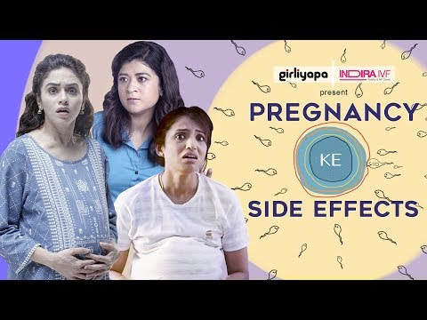 Pregnancy Ke Side Effects feat. Amruta Khanvilkar, Nidhi Bisht & Alefia Kapadia    Girliyapa