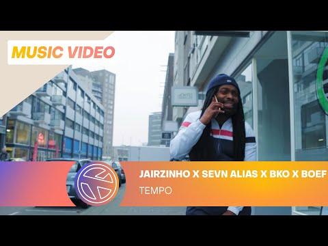 Jairzinho - Tempo ft. Sevn Alias, BKO  Boef Prod. Project Money