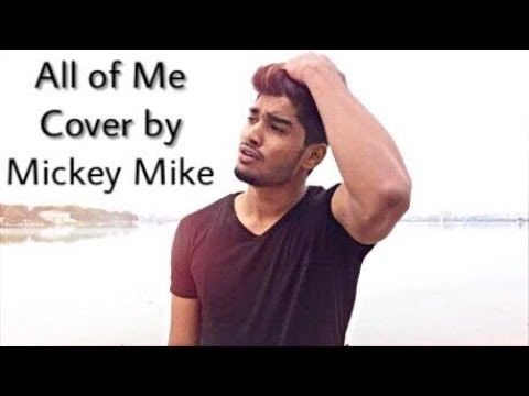 Video All of Me - John Legend Cover (Mickey Mike) download in MP3, 3GP, MP4, WEBM, AVI, FLV January 2017