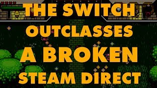 Video Steam Isn't Fine: Indie Game Performs 20 Times Better On Switch Than Steam MP3, 3GP, MP4, WEBM, AVI, FLV Maret 2018