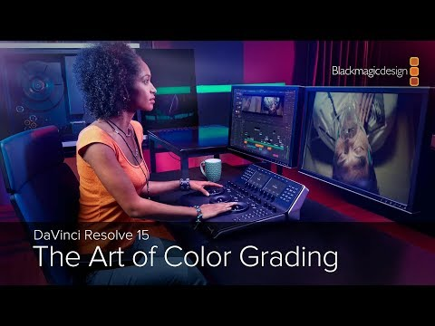 DaVinci Resolve 15 - The Art of Color Grading