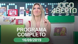 Jogo Aberto - 16/09/2019 - Programa Completo