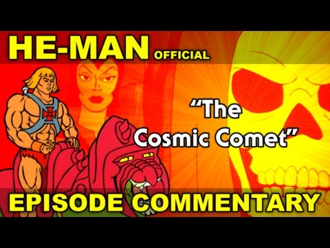 He Man - The Cosmic Comet - COMMENTARY
