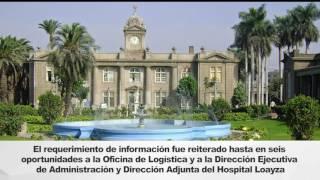 Contraloría exhorta al Hospital Arzobispo Loayza cumplir con entregar la información solicitada