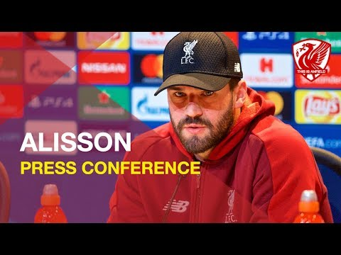 Alisson Talks Liverpool Vs. Bayern Munich