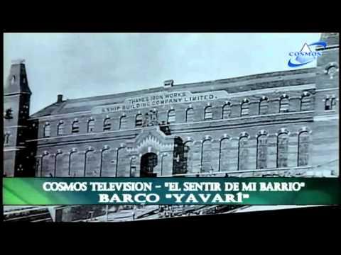 Historia del Barco Yavari parte 02 - Cosmos Televisión
