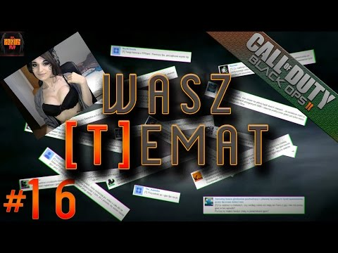 CoD Black Ops 2 - Seks zamiast gier? - Wasz [T]emat #16, CoD BO2 multiplayer gameplay pl