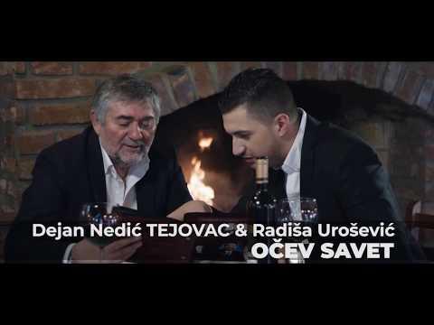 Dejan Tejovac - Radisa Urosevic - Ocev savet
