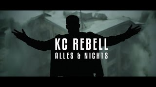 Video KC Rebell ► ALLES & NICHTS ◄ [ official Video ] MP3, 3GP, MP4, WEBM, AVI, FLV Februari 2017