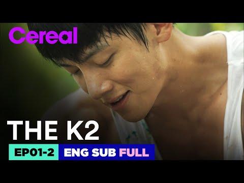 [ENG SUB FULL] THE K2   EP.01-2   #Jichangwook #Limyoona #THEK2