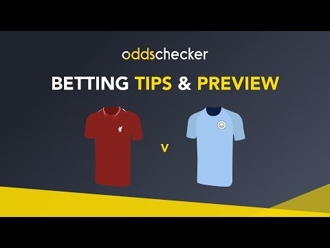 Liverpool V Man City - Betting Tips & Preview