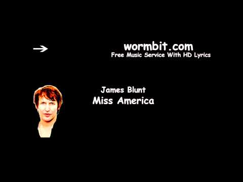 James Blunt - Miss America (Official Audio)