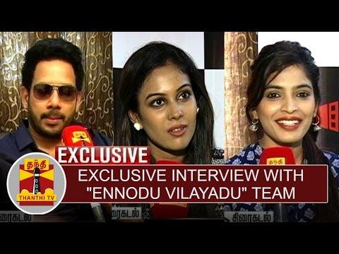 Exclusive-Interview-with-Ennodu-Vilayadu-Team-Thanthi-TV