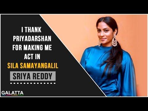 I-thank-Priyadarshan-for-making-me-act-in-Sila-Samayanagal--Sriya-Reddy