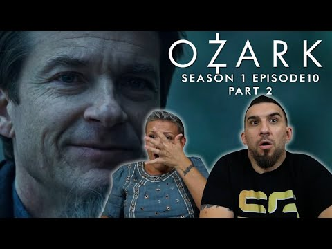 Ozark Season 1 Episode 10 Finale 'The Toll' REACTION!! (Part 2)