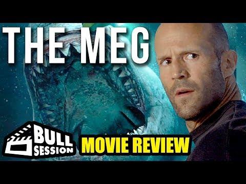 The Meg [Jason Statham] Movie Review   Bull Session