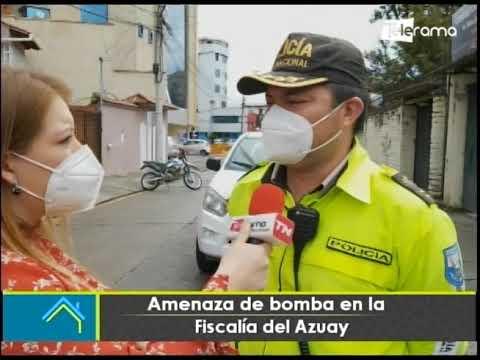 Amenaza de bomba en la fiscalía del Azuay