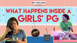Video Ladies Special: What Happens Inside A Girls' PG | The Timeliners MP3, 3GP, MP4, WEBM, AVI, FLV November 2017