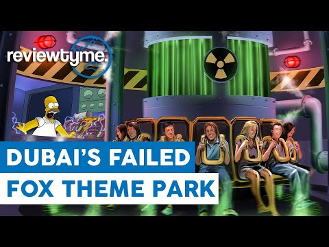 The Failure of 20th Century Fox World Dubai