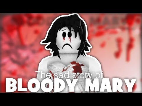 THE SAD TRUTH ABOUT BLOODY MARY  A Roblox Short