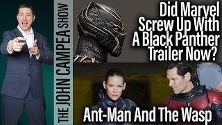 Video Mistake To Release Black Panther Trailer Now? - The John Campea Show MP3, 3GP, MP4, WEBM, AVI, FLV Oktober 2017