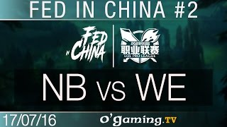 NewBee vs World Elite - Fed in China - Best of LPL #2