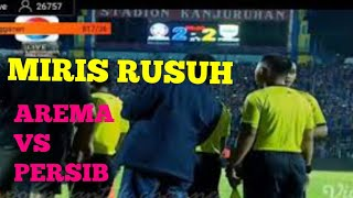 Video MIRIS    RUSUH AREMA FC VS PERSIB BANDUNG 15 APRIL 2018  LIGA 1 MP3, 3GP, MP4, WEBM, AVI, FLV September 2018