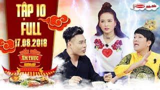 Thiên đường ẩm thực 4|Tập 10 full: Trường Giang