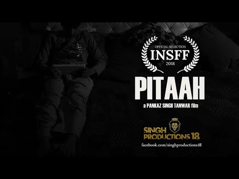 Video PITAAH | INSFF 2018 (India), CNSFC 2018 (Italy) | USE HEADPHONES FOR BETTER SOUND EXPERIENCE. download in MP3, 3GP, MP4, WEBM, AVI, FLV January 2017