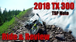 3. 2018 Husqvarna TX 300 Ride & Review
