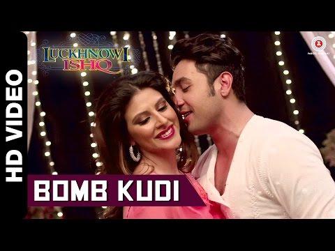 Bomb Kudi Video | Luckhnowi Ishq