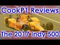 Cookp1 Reviews  The 2017 Indy 500
