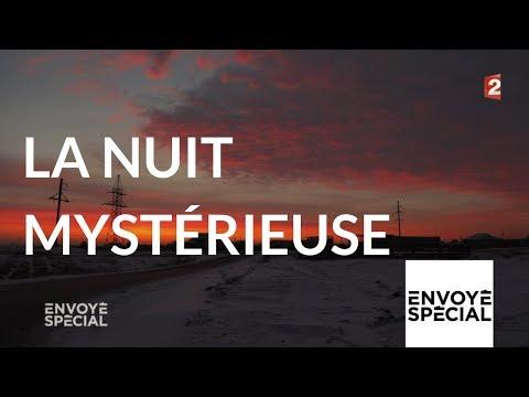 Envoyé spécial. La nuit mystérieuse - 18 janvier 2018 (France 2)