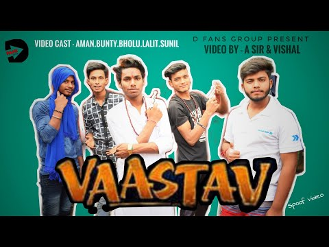 Video Vaastav Movie spoof | 50 Tola Scene | Raghu Bhai | Sanju BABA | D fans group style | download in MP3, 3GP, MP4, WEBM, AVI, FLV January 2017