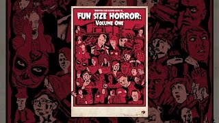 Nonton Fun Size Horror  Volume One Film Subtitle Indonesia Streaming Movie Download