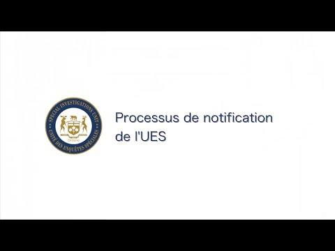 Arrêt sur image de la vidéo: Processus de notification de l'UES