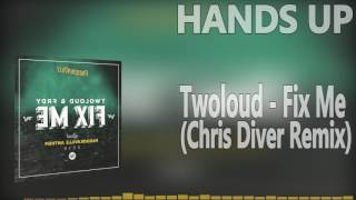 Twoloud - Fix Me (Chris Diver Remix)Hands Up Music 4everFollow Chris Diver:►Soundcloud:https://soundcloud.com/chris-diver-official►Facebook:https://www.facebook.com/pages/Chris-Diver/1563159210616169Subscribe and let's keep this best genre allways aliveOur Official Facebook page::►►► https://www.facebook.com/pages/HANDS-UP-MUSIC-DJ/143182195844829-------------------------To owners or copyright holders:If you dont wanna see your track in my channel, contact me and I will IMMEDIATELY remove the video. Thanks!-------------------------We do not own neither the music nor the remix itself! We just support both, the producer and the Remixer. WE JUST DISTRIBUTE AND HONOR THIS WORK.