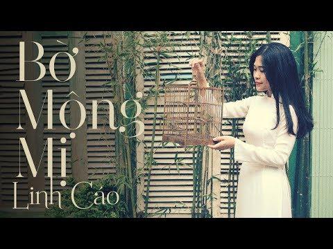 Bờ Mộng Mị - Linh Cáo (Official MV) - Thời lượng: 5 phút, 32 giây.