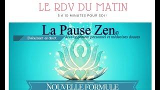 La pause zen® direct du 17/10/2016