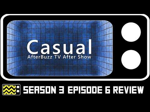 Casual Season 2 Episodes 6 Review w/ Kristina Emerson   AfterBuzz TV