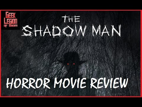 THE MAN IN THE SHADOWS ( 2017 Sarah Jurgens ) Aka SHADOW MAN Horror Movie Review