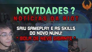SAIU GAMEPLAY E AS SKILLS DO NOVO NUNU! *BOLA DE NEVE GIGANTE*