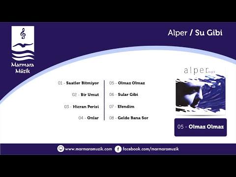 Alper – Olmaz Olmaz Sözleri