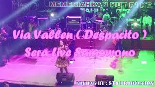 Via Vallen ~ Despacito ~ SERA live Sumowono