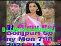 DJ Monu Raj Kajal Mixeg DJ  2018