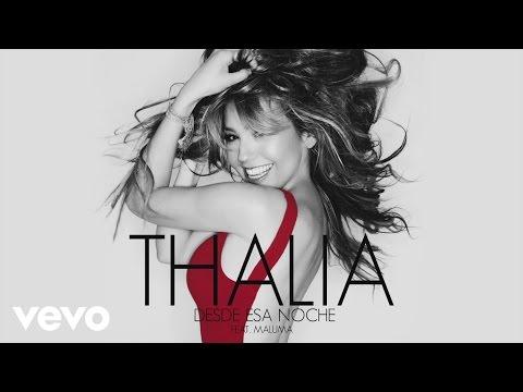 """Excitante dueto de Thalia y Maluma con """"Desde Esa Noche"""""""