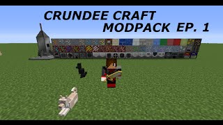 Crundee Craft modpack - Ep. 1