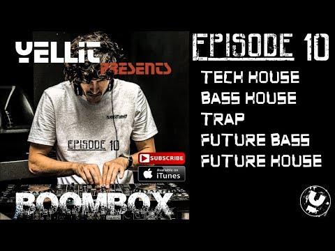 Boombox #10: Tech House / Bass House / Trap